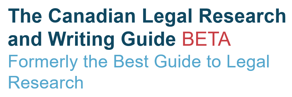 The Canadian Legal Research and Writing Guide